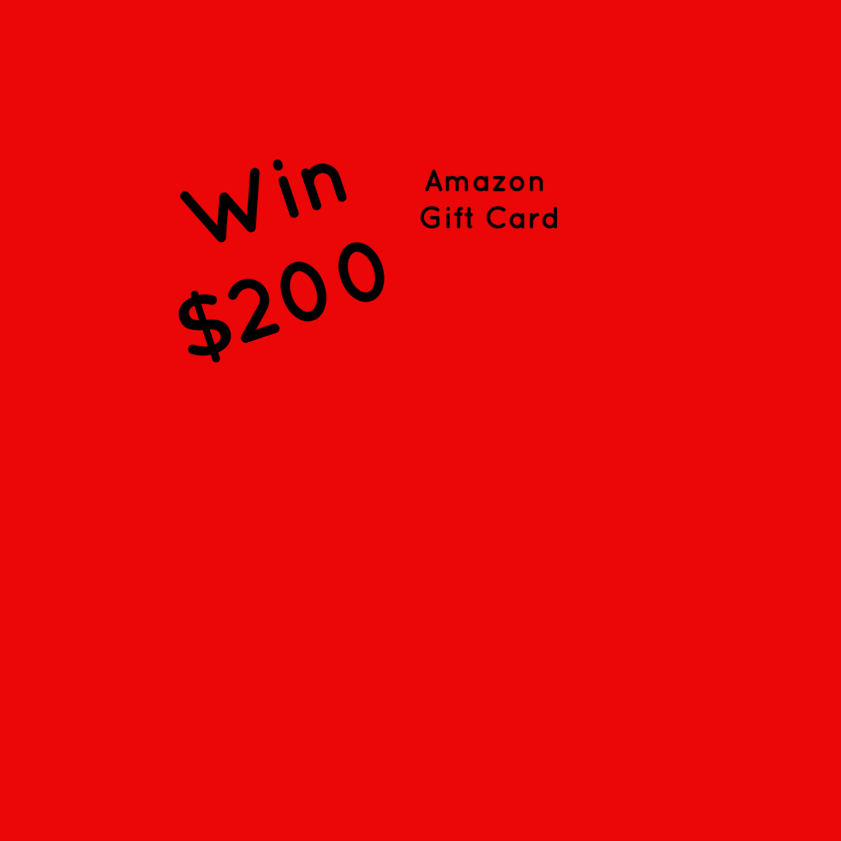 Win an Amazon Gift Card for $200 (first prize) or $100 (second prize)